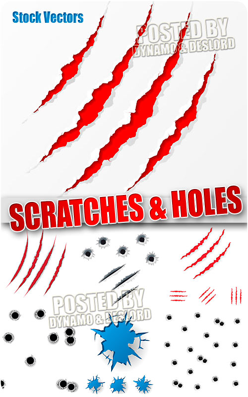 Scratches and holes - Stock Vectors