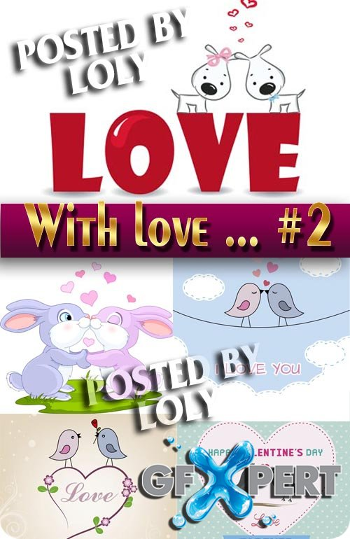 With Love... #2 - Stock Vector