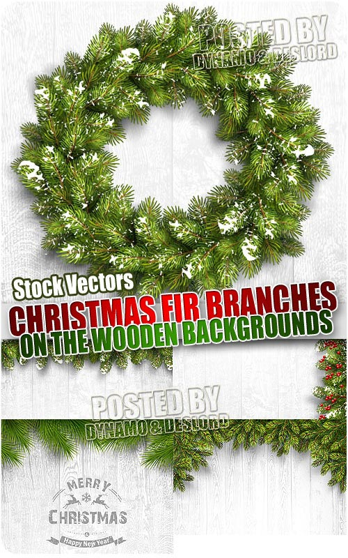Christmas fir branches wooden backgrounds - Stock Vectors