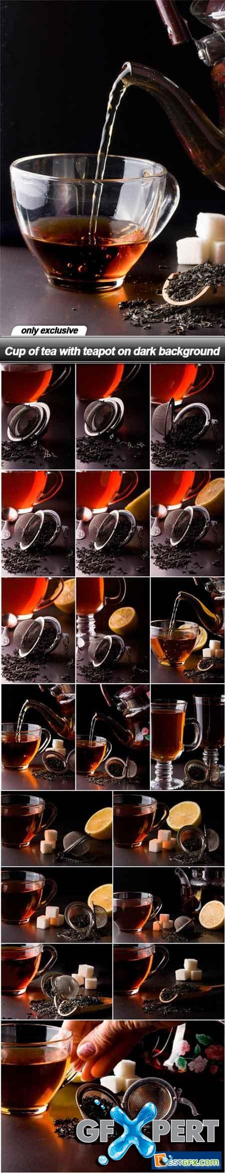 Cup of tea with teapot on dark background - 20 UHQ JPEG